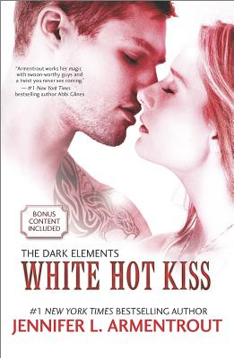 White Hot Kiss By Armentrout, Jennifer L.